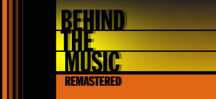 VH1 Behind the Music Remastered